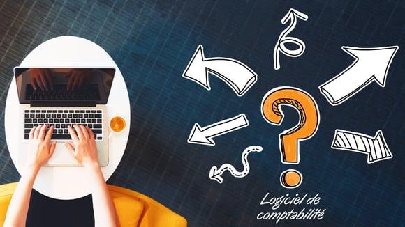 Comment choisir mon logiciel de comptabilité les questions à se poser