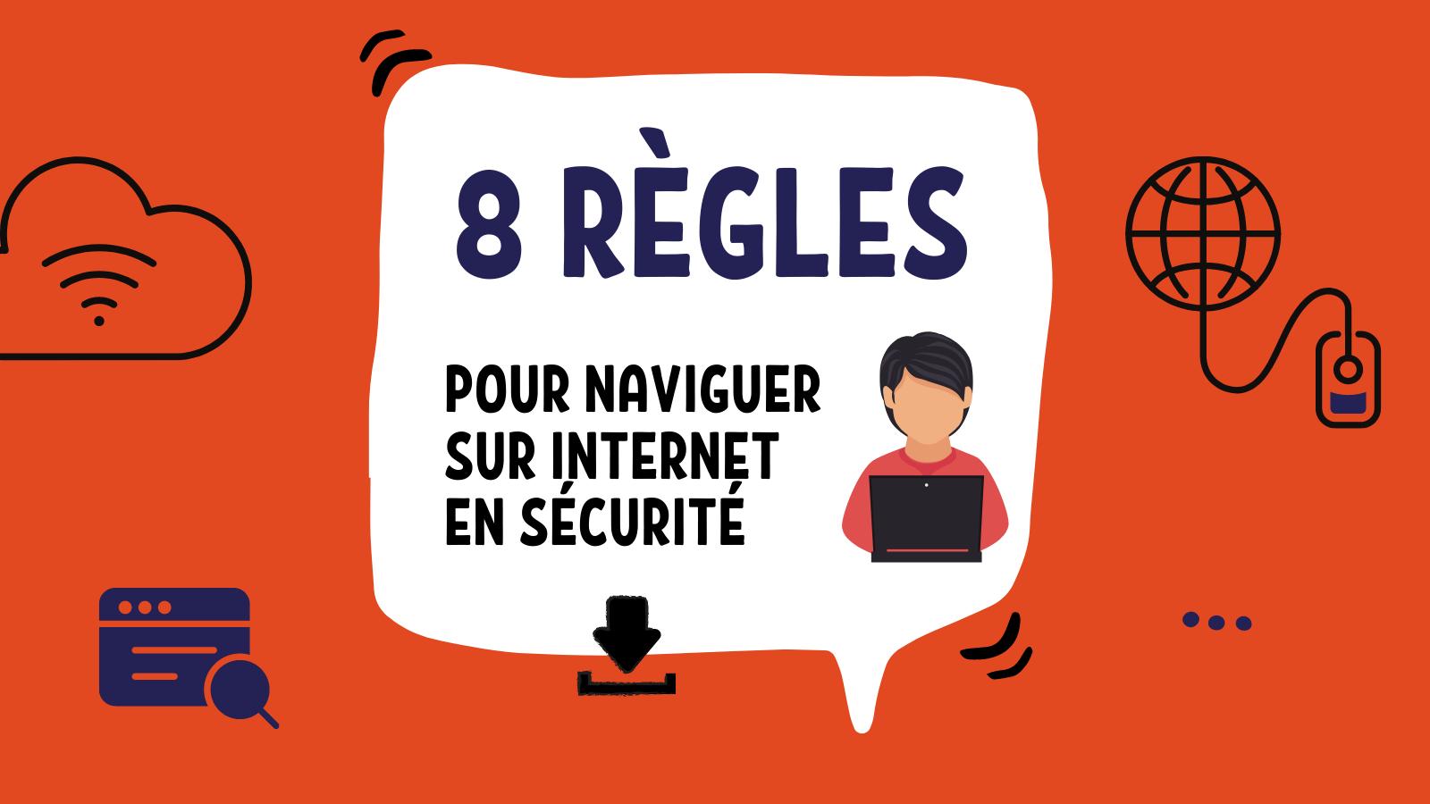 8 règles pour naviguer sur Internet en sécurité - featured image